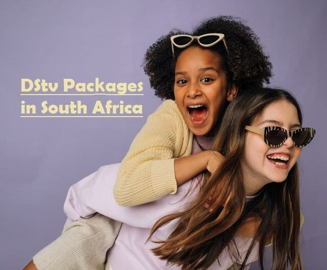 Image: Two happy girls. Text: DStv Packages in South Africa