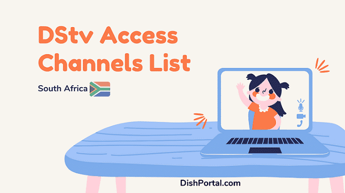 The DStv access channels list 2021 for customers in South Africa