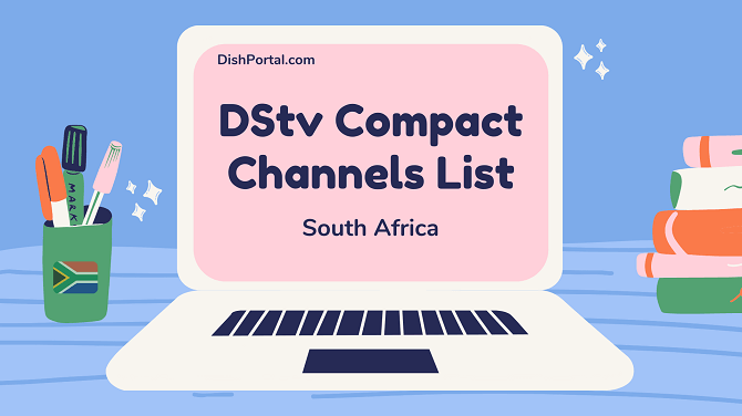 DStv Compact channels list2 2021 for customers in South Africa