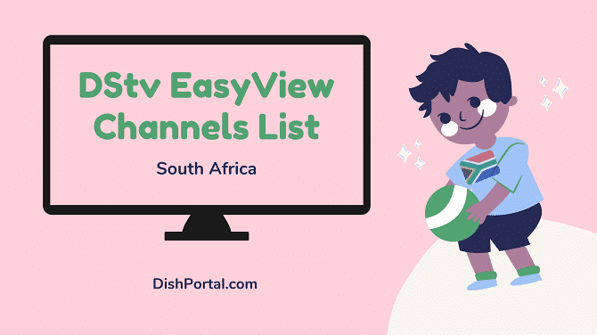 Dstv easyview channels list 2021 for customers in South Africa